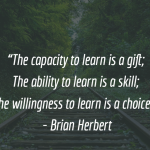 Learning is a Choice.