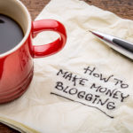 10 Blog Monetization Tips You Need to Know